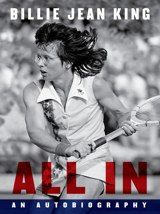Title details for All In by Billie Jean King - Wait list