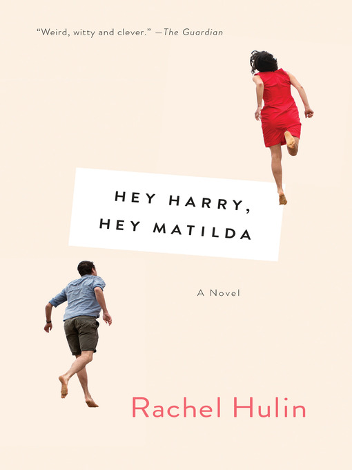 Title details for Hey Harry, Hey Matilda by Rachel Hulin - Wait list