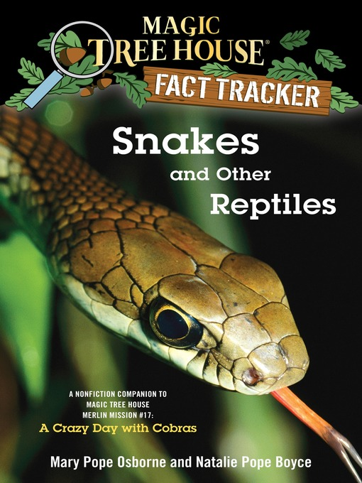 Title details for Snakes and Other Reptiles by Mary Pope Osborne - Wait list