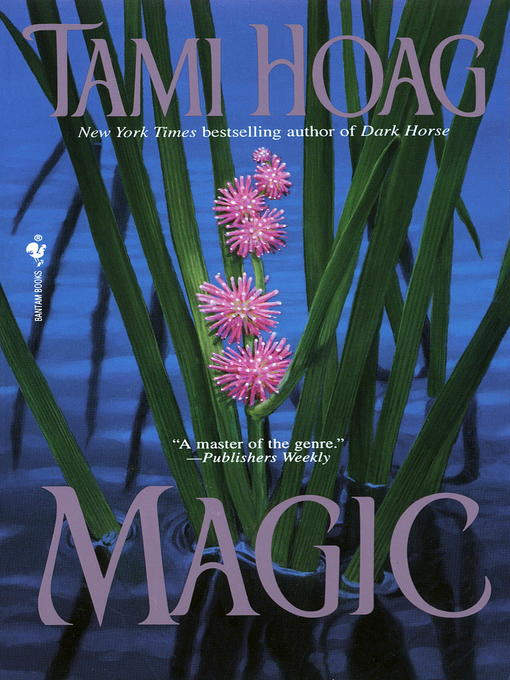 Title details for Magic by Tami Hoag - Available