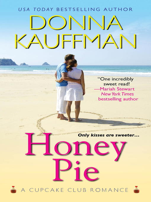 Title details for Honey Pie by Donna Kauffman - Available
