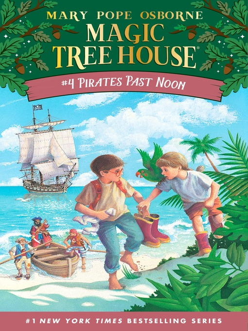 Title details for Pirates Past Noon by Mary Pope Osborne - Wait list