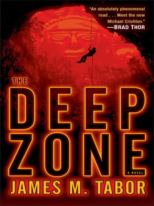 Title details for The Deep Zone by James M. Tabor - Available