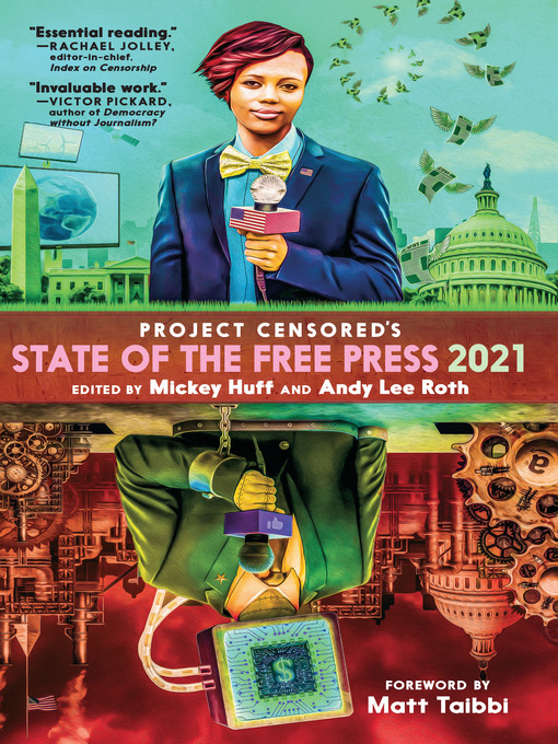 Title details for Project Censored's State of the Free Press 2021 by Mickey Huff - Available