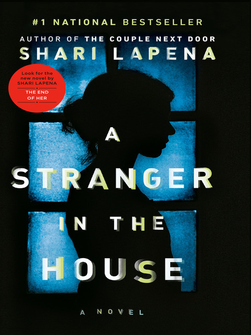 Title details for A Stranger in the House by Shari Lapena - Wait list