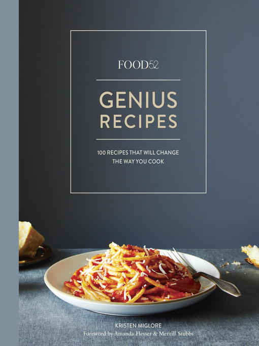 Title details for Food52 Genius Recipes by Kristen Miglore - Available