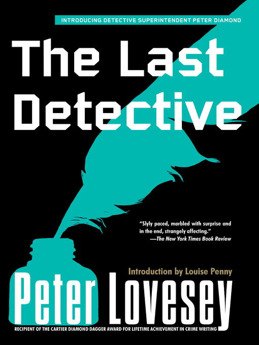 Title details for The Last Detective by Peter Lovesey - Available