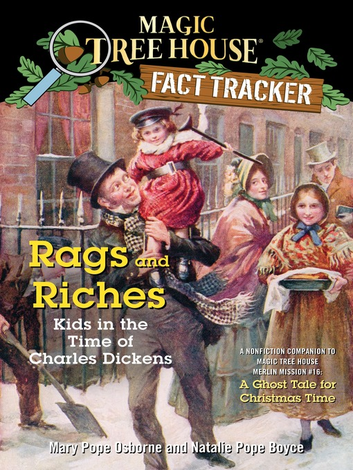 Title details for Rags and Riches: Kids in the Time of Charles Dickens by Mary Pope Osborne - Available