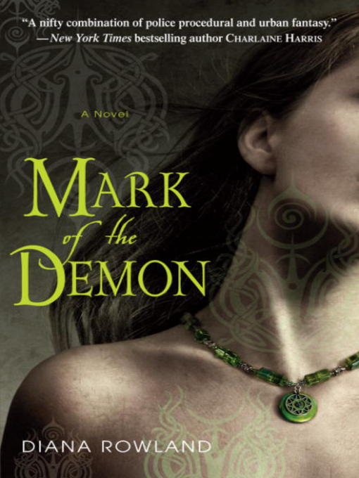 Title details for Mark of the Demon by Diana Rowland - Available