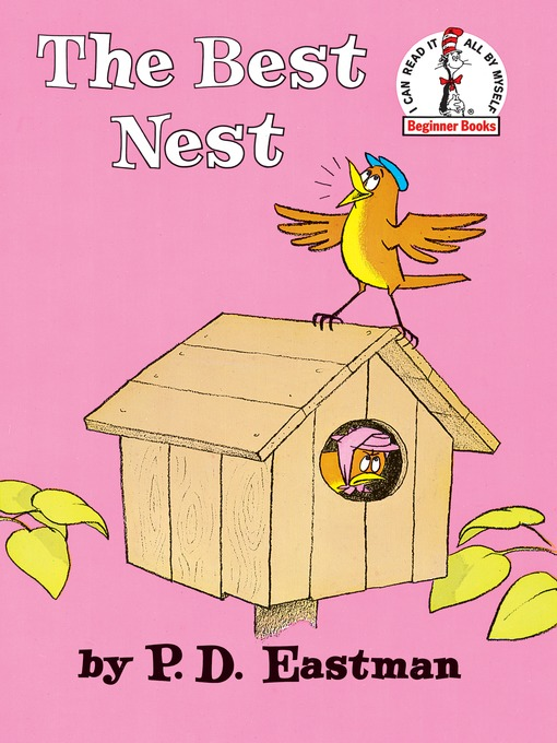 Title details for The Best Nest by P.D. Eastman - Available