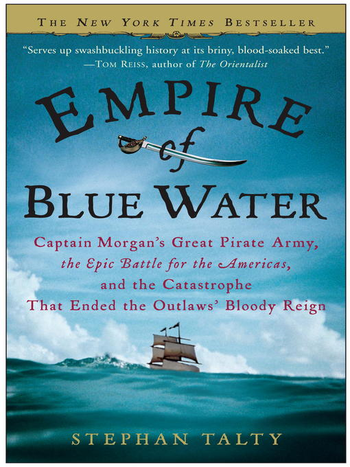 Title details for Empire of Blue Water by Stephan Talty - Available