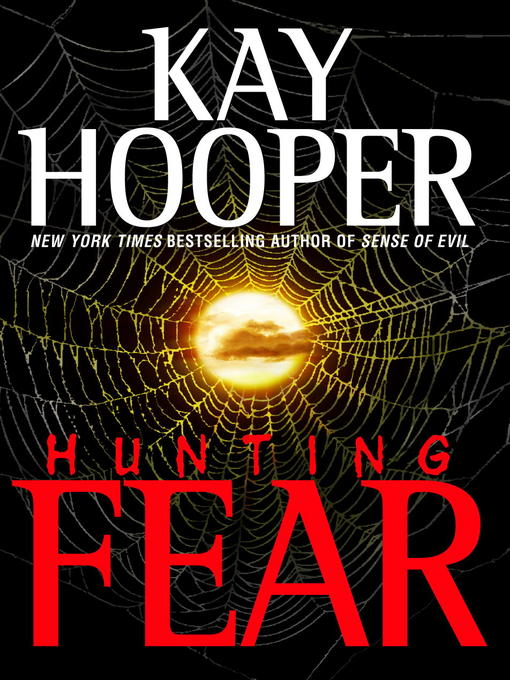 Title details for Hunting Fear by Kay Hooper - Available