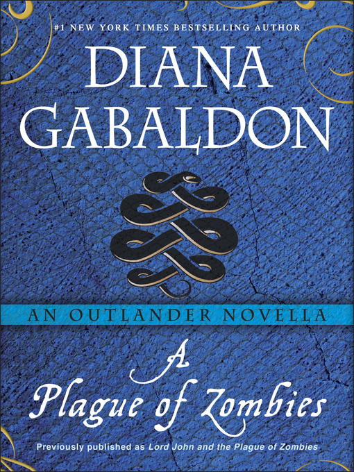 Title details for A Plague of Zombies by Diana Gabaldon - Available