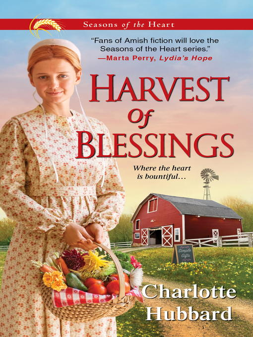 Title details for Harvest of Blessings by Charlotte Hubbard - Wait list