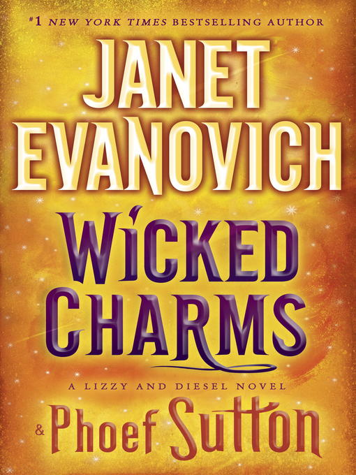 Title details for Wicked Charms by Janet Evanovich - Wait list