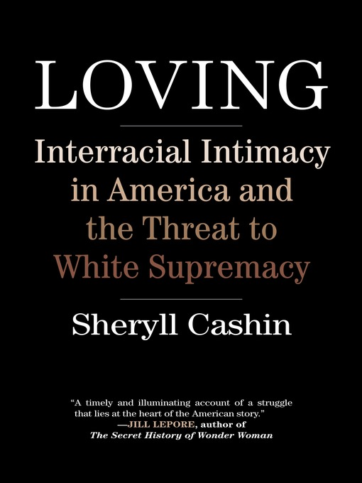 Title details for Loving by Sheryll Cashin - Wait list