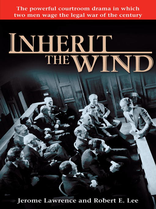inherit the wind Inherit the wind is a 1960 hollywood film adaptation of the 1955 play of the same name, written by jerome lawrence and robert edwin lee.