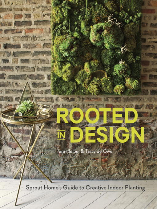 Title details for Rooted in Design by Tara Heibel - Wait list