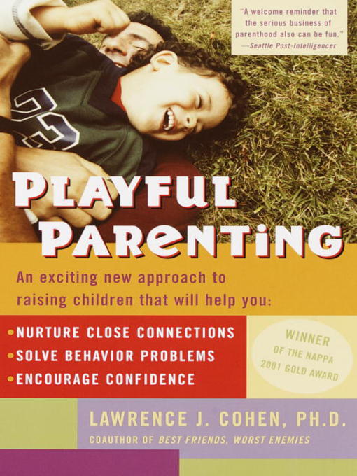 Title details for Playful Parenting by Lawrence J. Cohen - Available