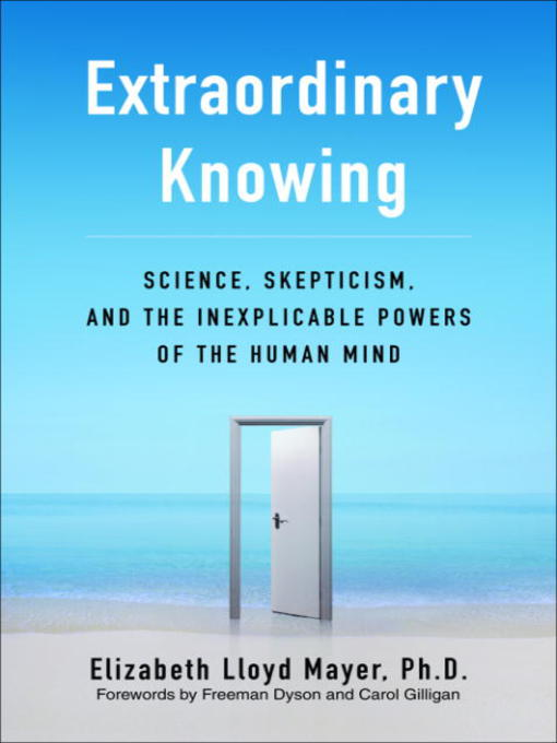 Title details for Extraordinary Knowing by Elizabeth Lloyd Mayer - Available