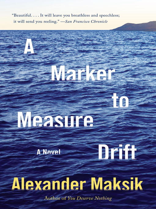 Title details for A Marker to Measure Drift by Alexander Maksik - Available