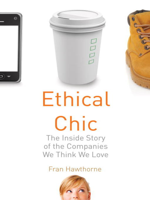 Title details for Ethical Chic by Fran Hawthorne - Available