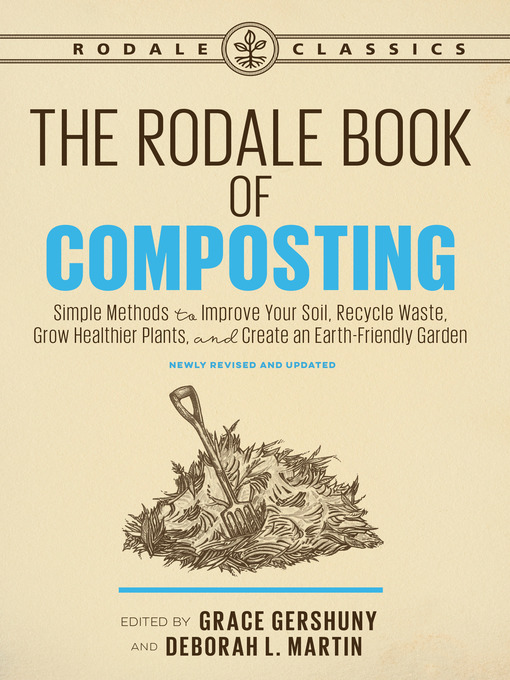 Title details for The Rodale Book of Composting by Grace Gershuny - Available