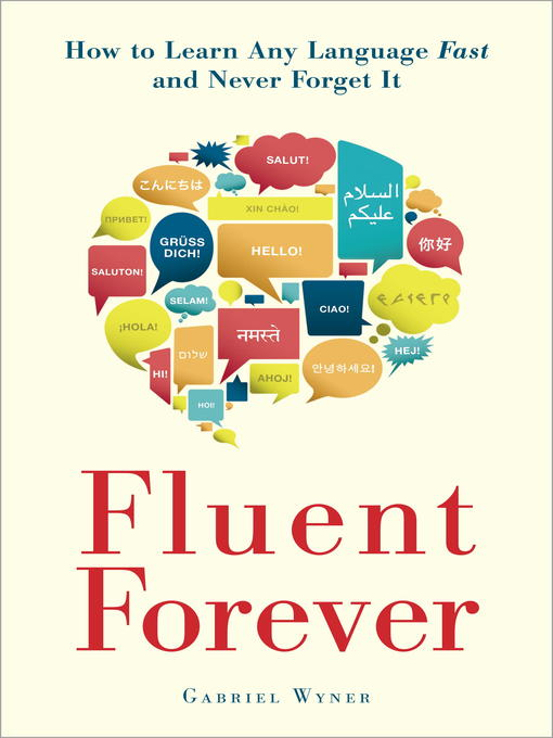 Title details for Fluent Forever by Gabriel Wyner - Available