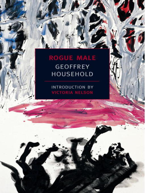 Title details for Rogue Male by Geoffrey Household - Available