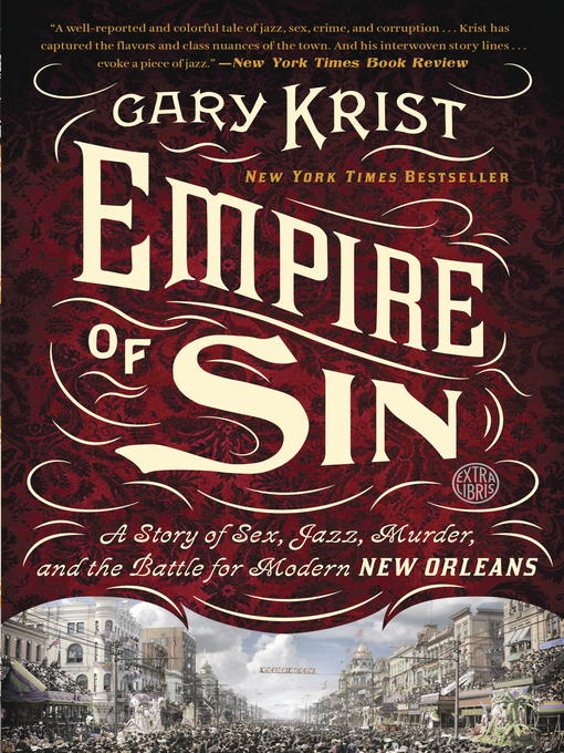 Title details for Empire of Sin by Gary Krist - Available