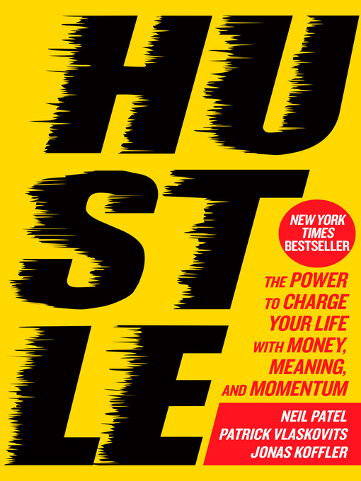 Title details for Hustle by Neil Patel - Available