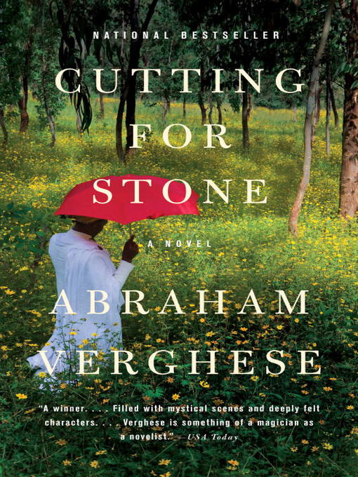 Title details for Cutting for Stone by Abraham Verghese - Wait list