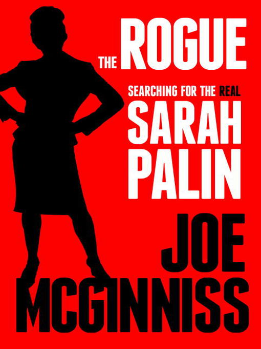 Title details for The Rogue by Joe McGinniss - Available