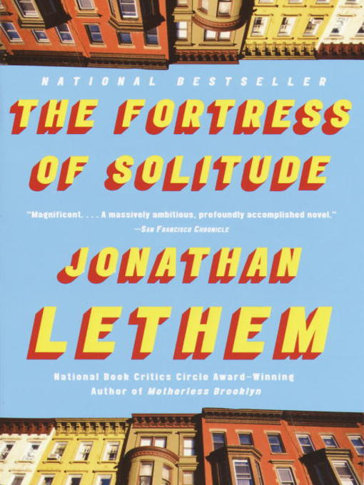 Title details for The Fortress of Solitude by Jonathan Lethem - Wait list