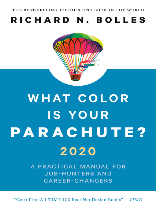 What Color Is Your Parachute? 2020 A Practical Manual for Job-Hunters and Career-Changers