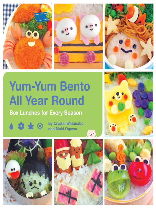 yum yum bento all year round san francisco public library overdrive. Black Bedroom Furniture Sets. Home Design Ideas