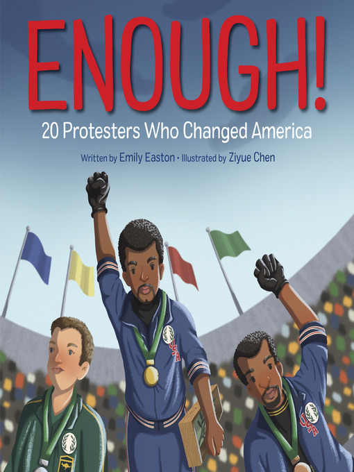 Title details for Enough! 20 Protesters Who Changed America by Emily Easton - Available