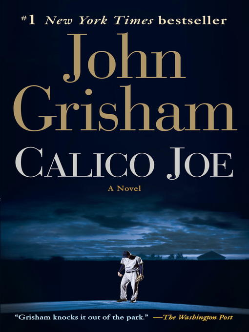 Title details for Calico Joe by John Grisham - Available