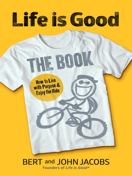 Title details for Life is Good by Bert Jacobs - Available