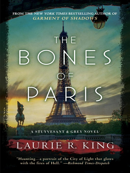Title details for The Bones of Paris by Laurie R. King - Available