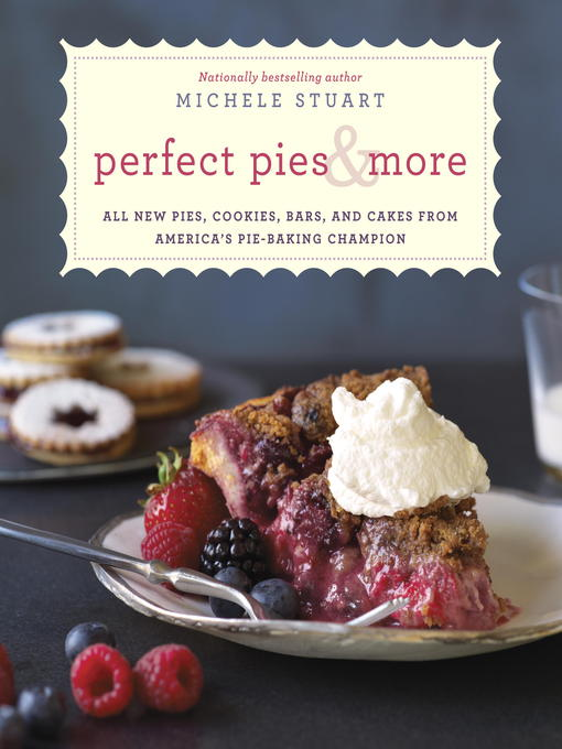 Title details for Perfect Pies & More by Michele Stuart - Available