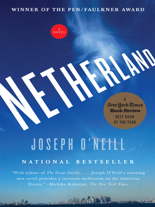 Title details for Netherland by Joseph O'Neill - Available