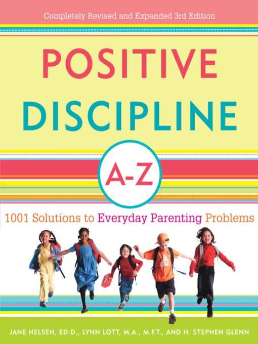 Title details for Positive Discipline A-Z by Jane Nelsen, Ed.D. - Wait list