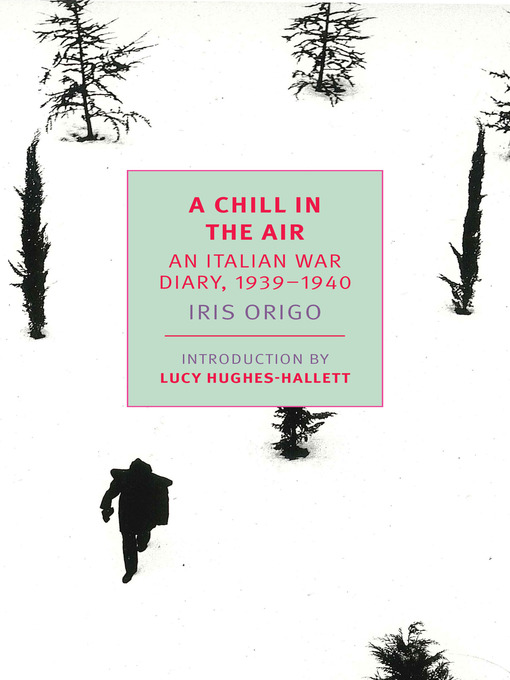 Title details for A Chill in the Air by Iris Origo - Available