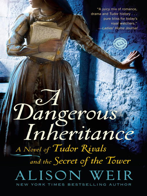Title details for A Dangerous Inheritance by Alison Weir - Available