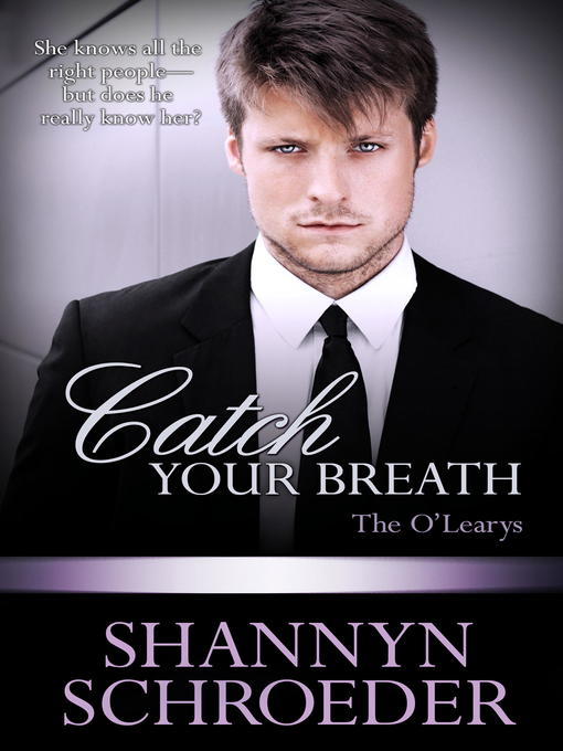 Title details for Catch Your Breath by Shannyn Schroeder - Wait list