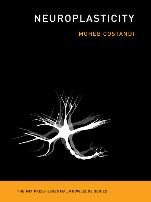 Title details for Neuroplasticity by Moheb Costandi - Wait list