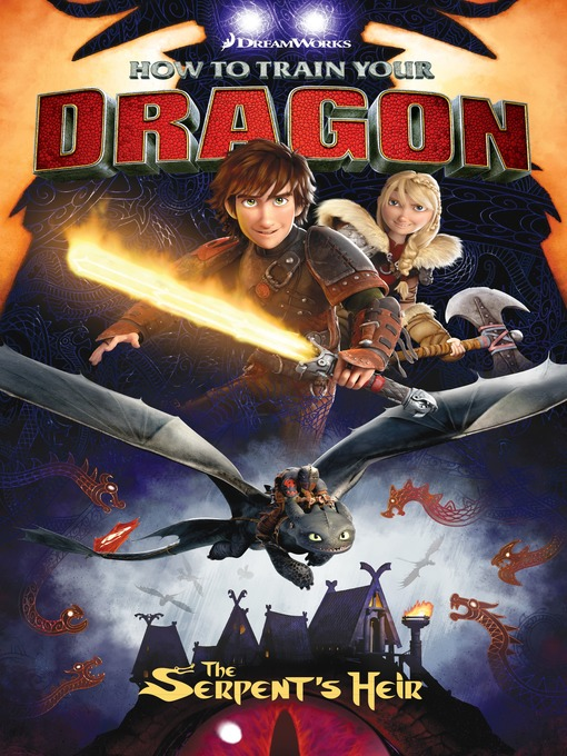 Cover image for How to Train Your Dragon: The Serpent's Heir