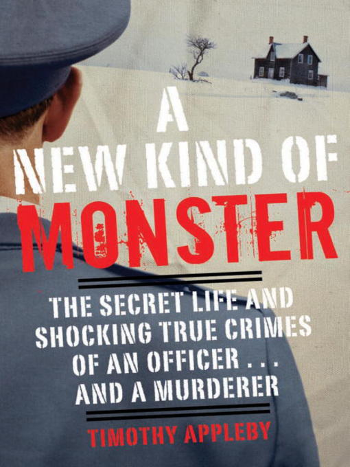 Title details for A New Kind of Monster by Timothy Appleby - Available