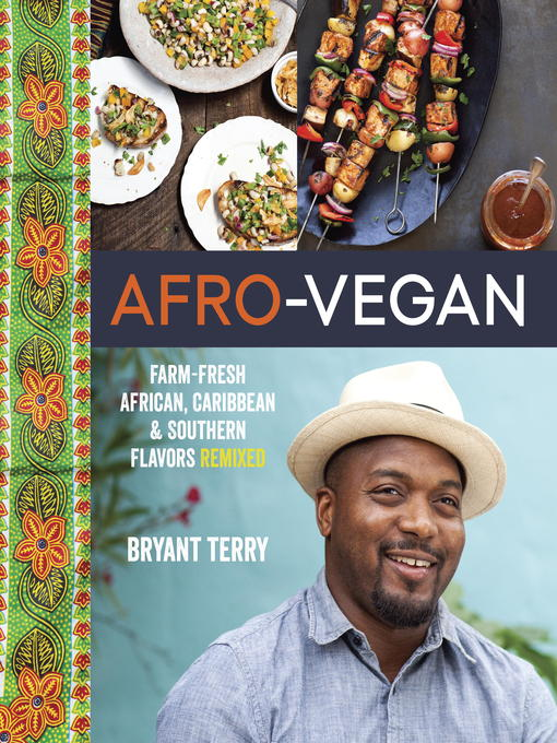 Title details for Afro-Vegan by Bryant Terry - Wait list